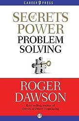 Secrets of Power Problem Solving (Inside Secrets from a Master Negotiator)
