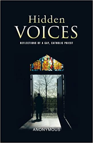Hidden Voices: Reflections of a Gay, Catholic Priest
