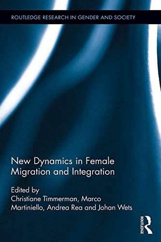 Download New Dynamics in Female Migration and Integration (Routledge Research in Gender and Society) Pdf