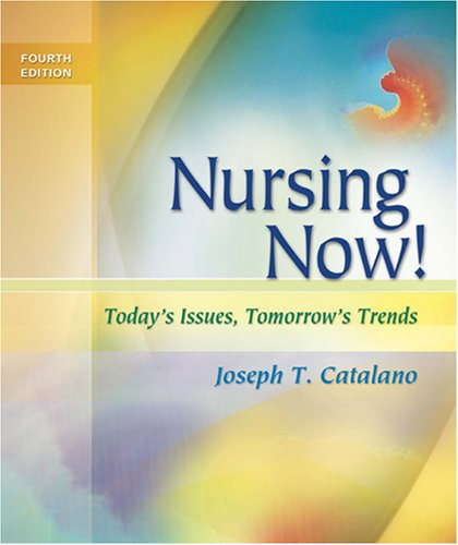 Nursing Now!: Today's Issues, Tomorrow's Trends