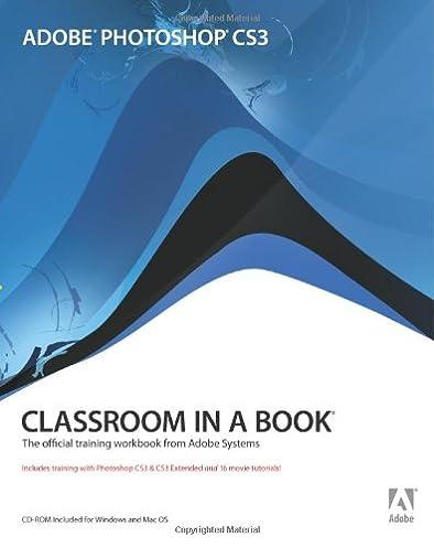 adobe photoshop cs3 classroom in a book 0785342492026 computer rh amazon com Adobe Photoshop Photoshop CS6