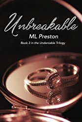 Unbreakable (Undeniable) (Volume 3)
