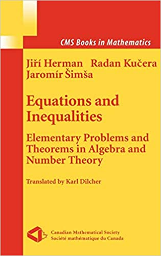 Equations and Inequalities: Elementary Problems and Theorems