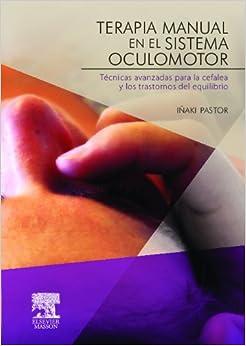 Terapia Manual En El Sistema Oculomotor por I. Pastor Pons epub