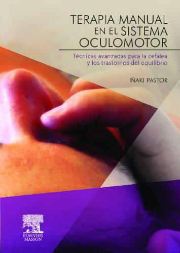 Descargar Libro Terapia Manual En El Sistema Oculomotor I. Pastor Pons