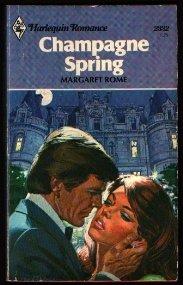 Champagne Spring (Harlequin Romance, #2332)