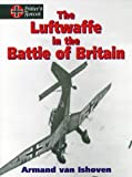 img - for Luftwaffe in the Battle of Britain (Hitler's Forces) book / textbook / text book