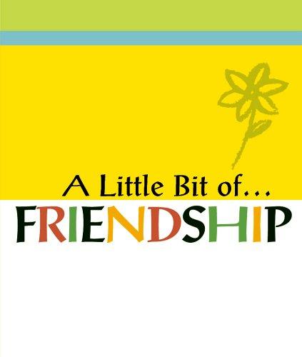 A LITTLE BIT OF FRIENDSHIP (A Little Bit Of…Mini Book Series) PDF