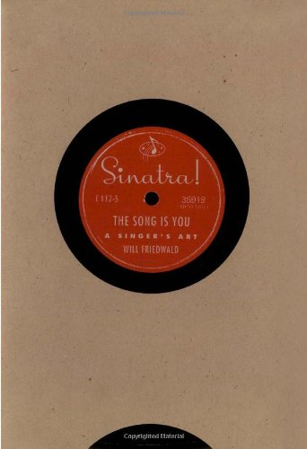 Sinatra! The Song is You: A Singer's Art (You The Singer compare prices)