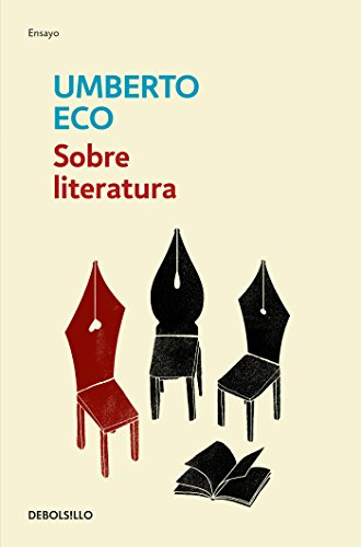 Sobre literatura / On Literature (Spanish Edition) [Umberto Eco] (Tapa Blanda)