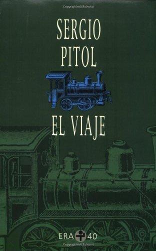 El viaje (Biblioteca Era) (Spanish Edition)