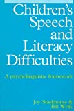 Psycholinguistic Assessment of Children with Speech and Literacy Difficulties, Stackhouse, Joy and Wells, Bill, 1565937953
