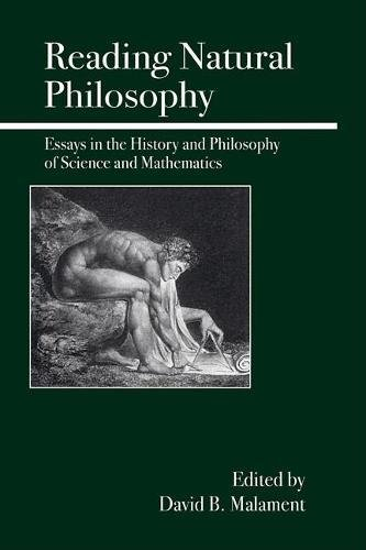 Reading Natural Philosophy: Essays in the History and Philosophy of Science and Mathematics