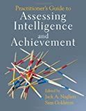 Practitioner's Guide to Assessing Intelligence and Achievement 11th Edition