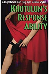 Khutulun's Response Ability (The Bright Future) Paperback