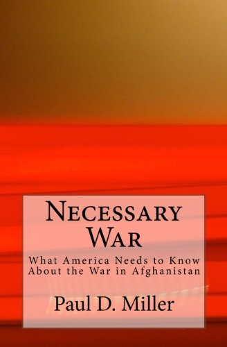 America Needs to Know About the War in Afghanistan ()