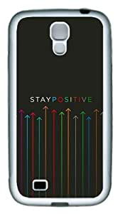 Samsung Galaxy S4 Case Cover - Stay Positive TPU Hard Plastic Case for Samsung Galaxy S4 / SIV/ I9500 - White