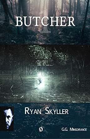 Butcher: Ryan Skyller, Caso nº1