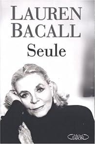 Seule par Lauren Bacall