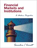 Financial Markets and Institutions: A Modern Perspective, Anthony Saunders, Marcia Millon Cornett, 0072348925