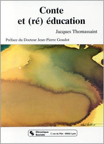 Livre gratuits en ligne Conte et (ré)éducation pdf, epub ebook