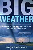Big Weather, Mark Svenvold, 0805080147