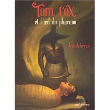 Tom Cox et l'oeil du pharaon