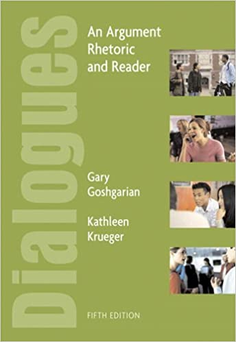 Dialogues: An Argument Rhetoric and Reader: Amazon co uk: Gary