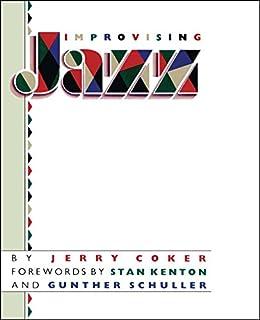 Improvising Jazz (A Fireside Book) by [Coker, Jerry]