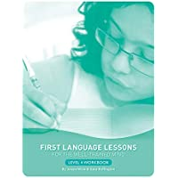 First Language Lessons for Well-trained Mind Level 4 Stdnt Wrkbk