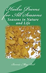 Haiku Poems for All Seasons: Seasons in Nature and Life