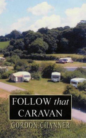 book cover of Follow That Caravan