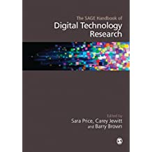 The SAGE Handbook of Digital Technology Research (Sage Handbooks)
