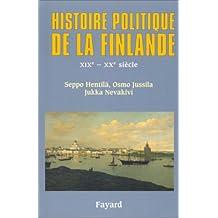 HISTOIRE POLITIQUE DE LA FINLANDE XIXE-XXE SIÈCLE