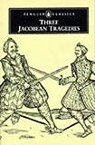 Three Jacobean Tragedies, Thomas Middleton, 0140430067