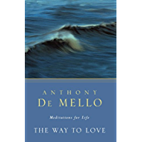 The Way to Love: Meditations for Life (English Edition)