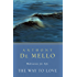 The Way to Love: Meditations for Life