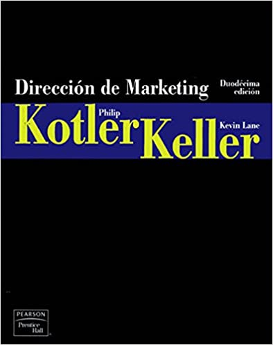 Amazon direccin de marketing 12th edition spanish edition direccin de marketing 12th edition spanish edition spanish 12th edition by philip r kotler fandeluxe Images