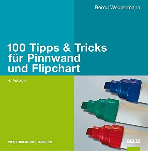 100 Tipps & Tricks für Pinnwand und Flipchart (Beltz Weiterbildung) Taschenbuch – 18. Februar 2008 Bernd Weidenmann 3407364571 Briefe Bewerbungen
