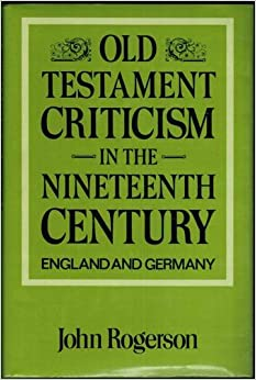 Book Old Testament Criticism in the Nineteenth Century: England and Germany