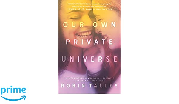 Our Own Private Universe: Amazon.es: Robin Talley: Libros en ...