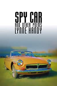Spy Car and Other Poems by Lynne Handy (2016-01-18)