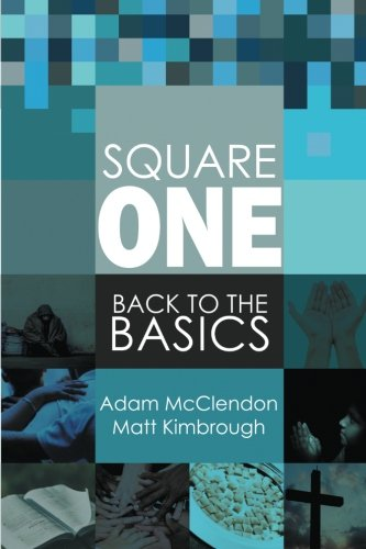 Square One: Back to the Basics