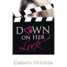 Down on Her Luck: Alaina's Story (What's luck got to do with It Book 2)