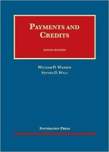 Payments and Credits (University Casebook Series)