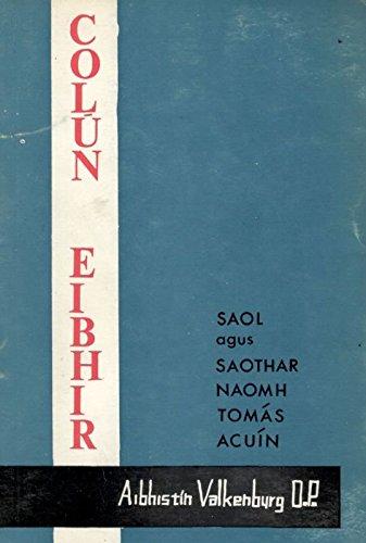 Colún Eibhir [Granite Column]. Saol agus Saothar Naomh Tomás Acuín [The life and work of Saint Thomas of Aquinas].
