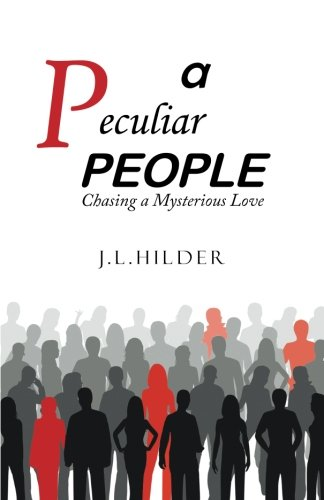 A Peculiar People: Chasing a Mysterious Love PDF