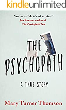 The Psychopath: A True Story
