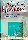 A Touch of Heaven, Gregory P. Nelson, 0816317216