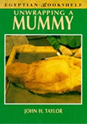 Unwrapping a Mummy (Egyptian Bookshelf)